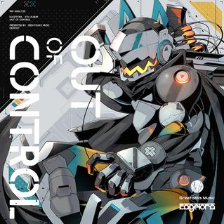 2021/2/27 影虎。 4th album「Out of Control」