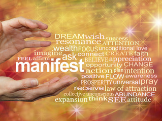Manifesting your way to a better life