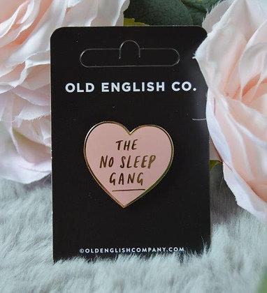 No Sleep Gang Enamel Pin (For Gift Box)