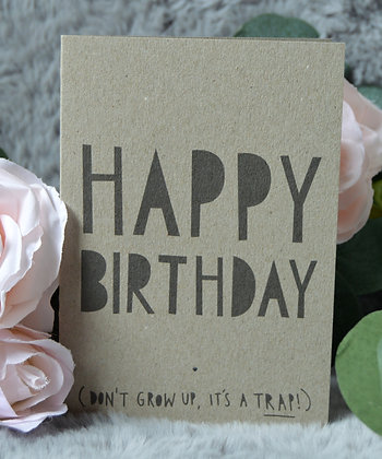 Happy Birthday (It's A Trap!)