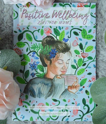 Positive Wellbeing Zine - Self Care (For Gift Box)