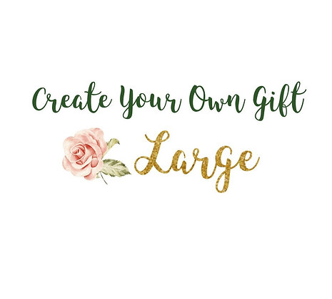 Large - Create Your Own Gift Box