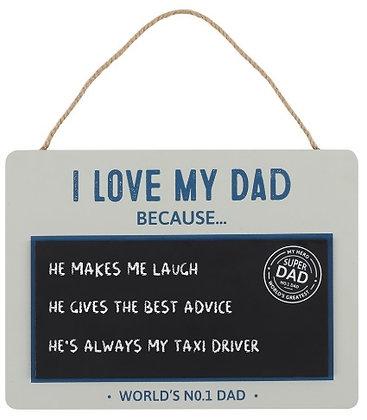 """I Love My Dad"" Chalkboard Sign"