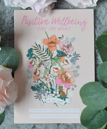 Positive Wellbeing Zine - Balancing Life As A Mother (For Gift Box)