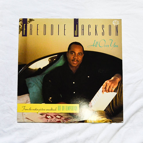 FREDDIE JACKSON ~ ALL OVER YOU