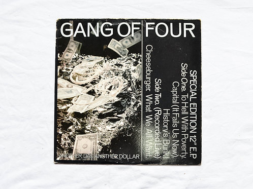 EP GANG OF FOUR ~ Another Day, Another Dollar