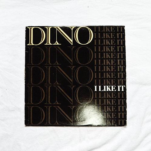 DINO ~ I LIKE IT