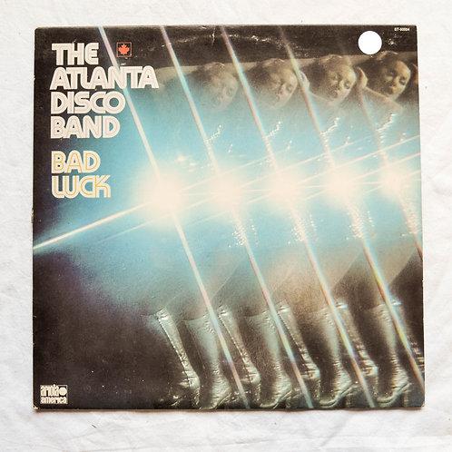THE ATLANTA DISCO BAND - Bad Luck
