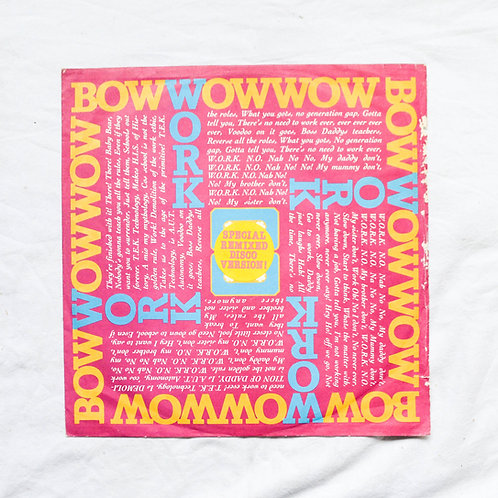 BOW WOW WOW - WORK