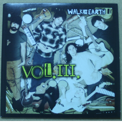 WALK OFF THE EARTH VOLUME III