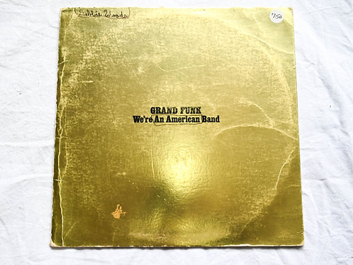 Grand Funk - An American Band
