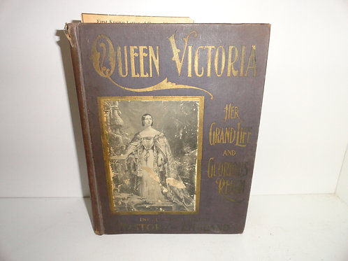 """QUEEN VICTORIA BOOK 1901""""HER GRAND LIFE & GLORIOUS REIGN"""""""