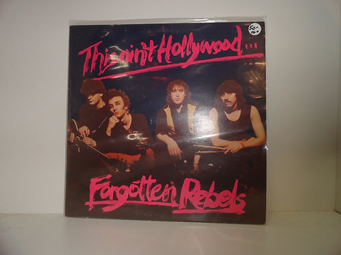 FORGOTTEN REBELS - THIS AIN'T HOLLYWOOD
