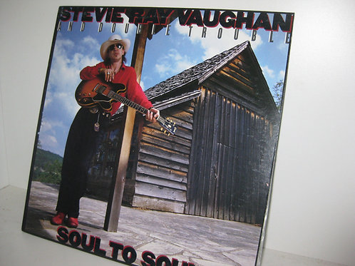 STEVIE RAY VAUGHAN ~ SOUL TO SOUL