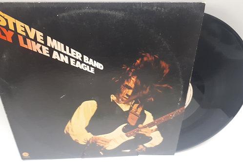 Steve Miller Band–Fly Like An Eagle