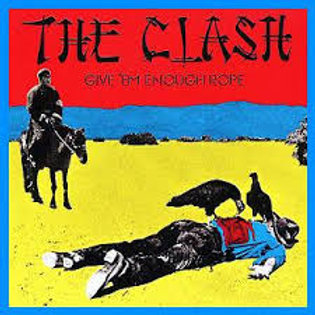 The Clash Give Them Enough Rope