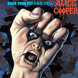 Alice Cooper - Raise your fist and yell