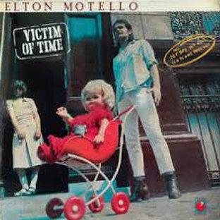 Elton Motello victim of time