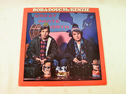 BOB & DOUG McKENZIE Great White North