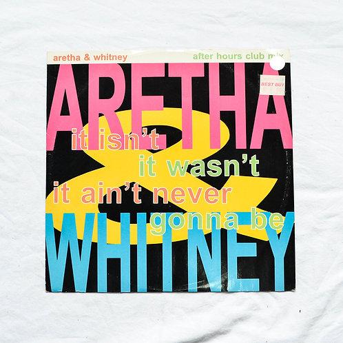 ARETHA & WHITNEY ~ It Isn't It Wasn't