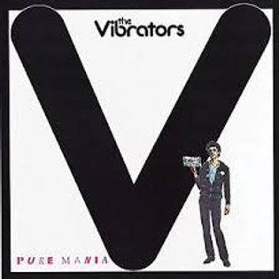 The Vibrators - Pure Mania 1979