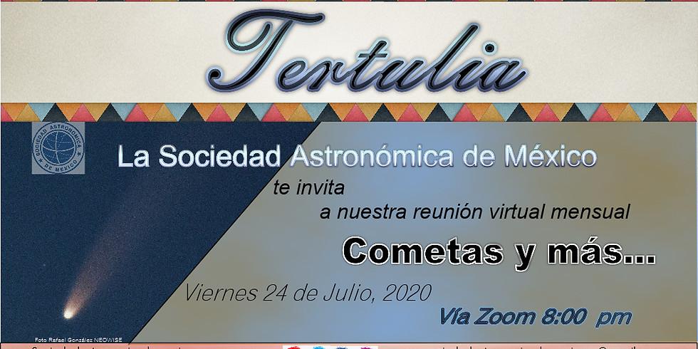 Tertulia, Cometas y más...