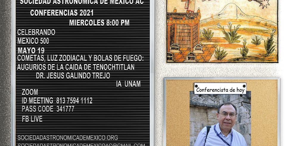 Cometas, luz zodiacal y bolas de fuego: Augurios de la caída de Tenochtitlan