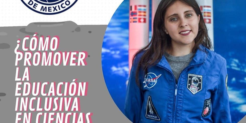 ¿Cómo promover la Educación Inclusiva en Ciencias Espaciales?
