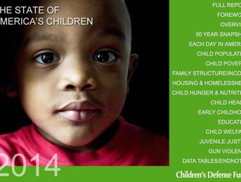 Children's Defense Fund Releases 2014 State of America's Children Report
