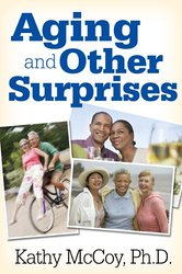 Aging and Other Surprises