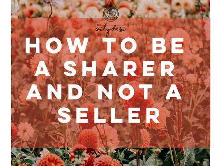 How to be a Sharer and Not a Seller