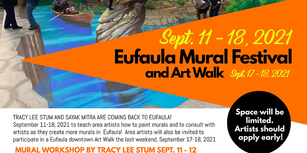 Eufaula Mural Festival & Art Walk with Tracy Lee Stum & Sayak Mitra Sept. 11-18, 2021