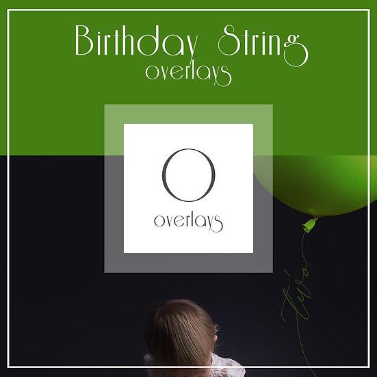 Birthday String - Overlays