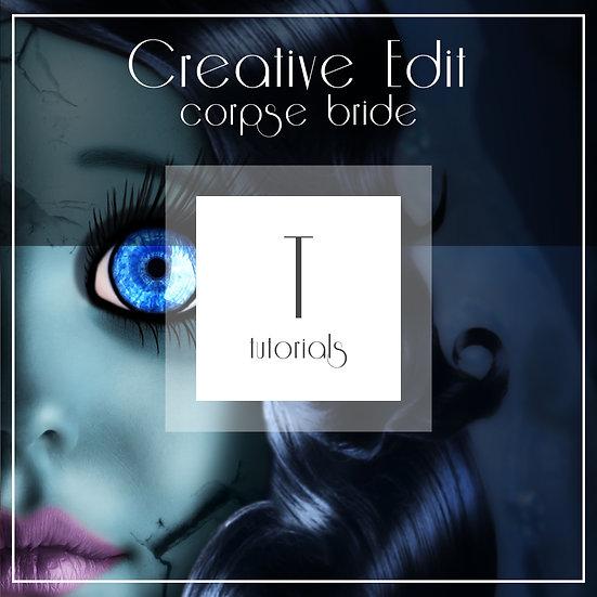 Corpse Bride - Creative Tutorial