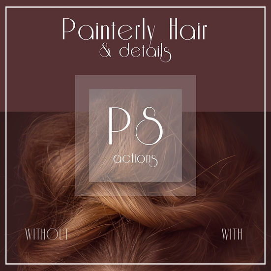 Painterly Hair & Details Action