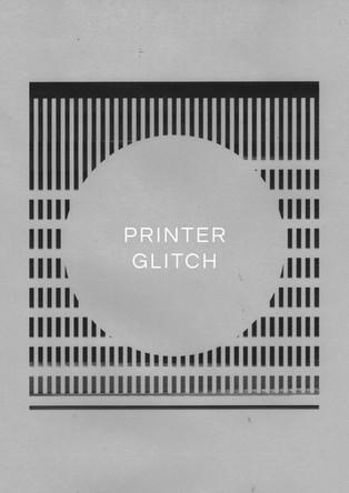 Printer Glitch