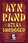 """""""Atlas Shrugged"""" Ayn Rand"""