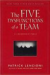 """The Five Disfunctions of a Team"" Patrick Lencioni"