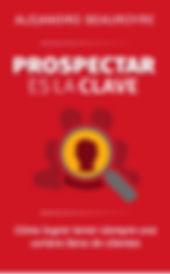Prospectar es la Clave libro