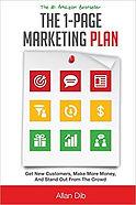 """The One Page Marketing Plan"" Allan Dib"