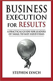 """Business Execution for Results"" Stephen Lynch"