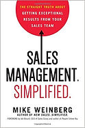 """Sales Management Simplified"" Mike Weinberg"