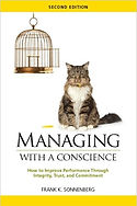 """Managing with a Conscience"" Frank K. Sonnenberg"