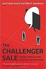 """""""The Challenger Sale"""" Matthew Dixon, Brent Adamson"""
