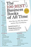 """The 100 Best Business Books of All Time"" Jack Covert"