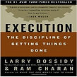 """Execution"" Larry Bossidy"