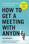 """How to get a meeting with anyone"" Stu Heinecke"