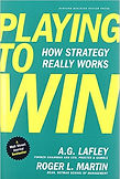 """Playing to Win"" A.G. Lafley"