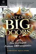 """""""Blast Open Big Doors"""" Christine Aquin Pope"""