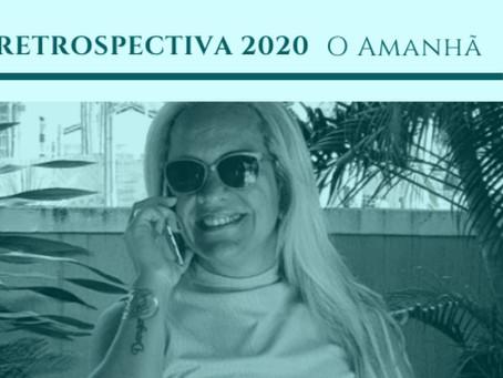 RETROSPECTIVA 2020 – Parte 4